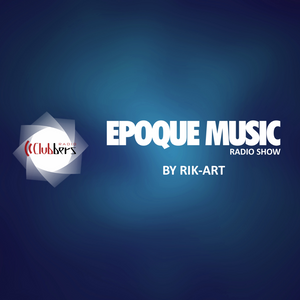 EpoqueMusicRadioShow 2017 Vol.214 Mixed Rik Art