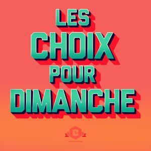 Les Choix Pour Dimanche (Featured now on SoundLogik) {5}