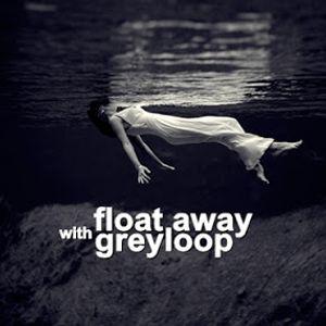 Greyloop presents Float Away 107 - Live @ Houseradio.pl 2014-02-18