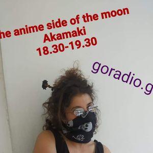 The Anime Side of the Moon - Akamaki 26/5/2020