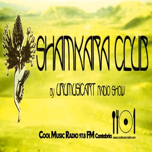 SHAMKARA CLUB by UruMusicArt 25 de Junio COOL MUSIC RADIO