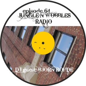 [Episode 64] Jungle'n'Wobbles Radio Dj Guest: BJORN ROHDE