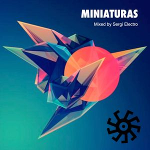 Miniaturas  Mix by Sergi Electro  25/03/2016