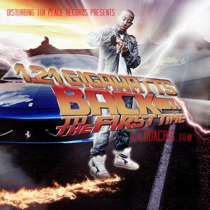 Ludacris - 121 Gigawatts Back To The First Time