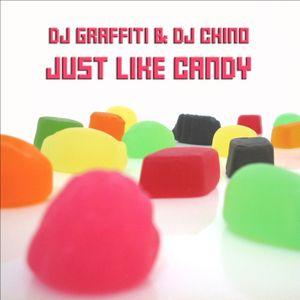 DJ Graffiti & DJ Chino - Just Like Candy