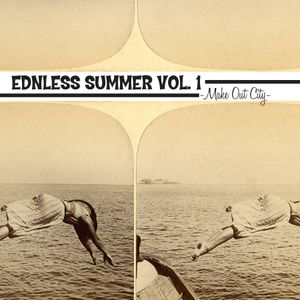 Endless Summer Radio Vol. 1 - Make Out City