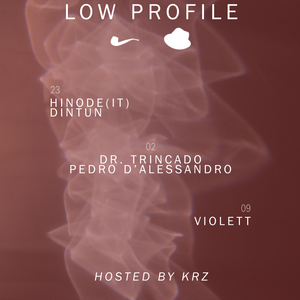 LOW PROFILE #81 DR. TRINCADO / PEDRO D'ALESSANDRO / KRZ