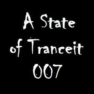 A State of Tranceit 007