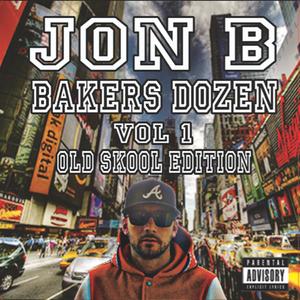Jon b-Bakers Dozen Vol 1 (old skool edition)
