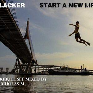 Slacker's 'Start a New Life' Tribute Set Mixed by Nicholas M