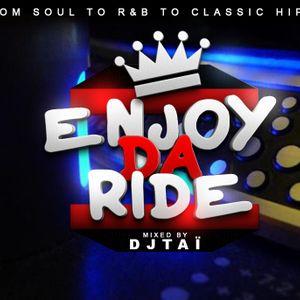DJ TAÏ - Enjoy Da Ride Mixtape