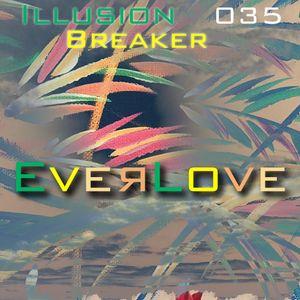 Everlove 035 - Illusion Breaker