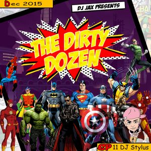 Dirty Dozen Ep.11 Ft DJ Stylus