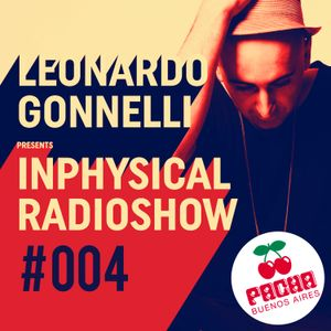 InPhysical 004 with Leonardo Gonnelli - Live at Pacha (Buenos Aires, Argentina)