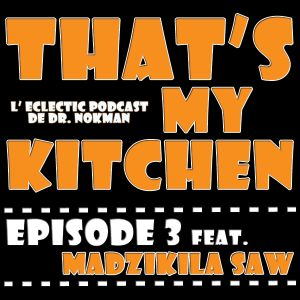 That's My Kitchen > episode 003