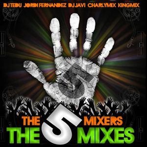 THE 5 MIXES - CHARLYMIX