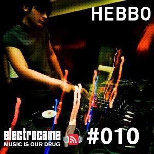 electrocaïne session #010 – Hebbo (Malaysia)