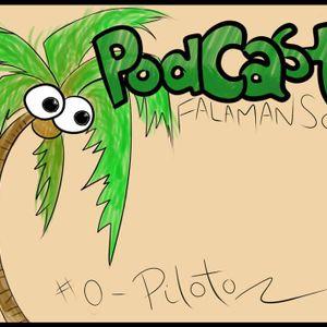 Fala Manso Podcast #0 - Piloto