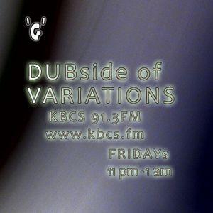 DUBside of VARIATIONS 03.19.2011