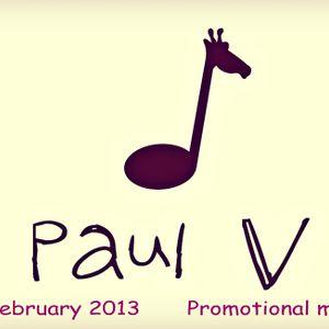 paulV - February Promotional Mix @ 2013