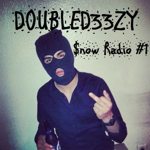 DoubleD33zy presents Snow Radio EP.1