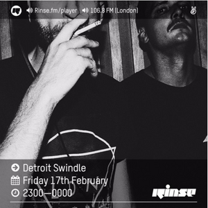 Detroit Swindle - Rinse FM Podcast  (17 February 2017)