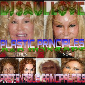PLASTIC PRINCIPLES AND PRETENCIOUS PRINCIPALITIES R&B MIXTAPE