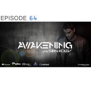 Awakening Episode 64 Stan Kolev 2 Hour Exclusive Mix