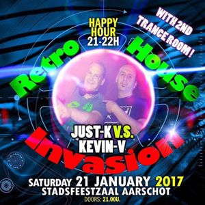 Just-K vs Kevin V @ Retro House Invasion 21.01.2017 (Trance Room)