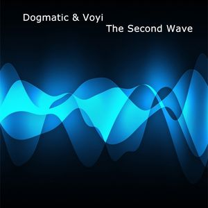 Dogmatic &Voyi - The Second Wave