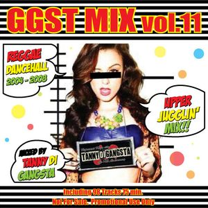 GGST Mix vol.11 Upper Jugglin' Mix ~ Reggae Dancehall 2004 - 2008 ~