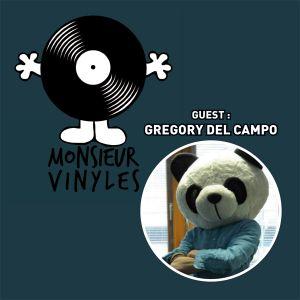 L'Apero de Monsieur Vinyles (01/03/2016) - Guest : GREGORY DEL CAMPO