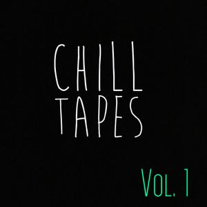 Chill Tapes Ep. 1