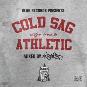 BLAH Records Presents Cold Sag Athletic (Mixed by DJ Rasp)