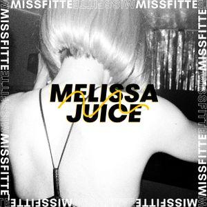 Melissa Juice @ MISSFITTE ~ 22·09·18