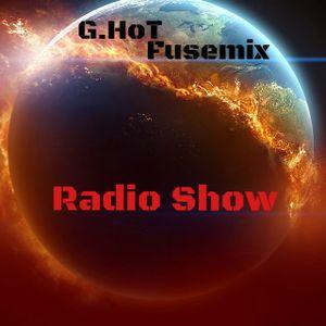 ''Fusemix By G.HoT'' Early2Late Night Dark Mix [January 2016]