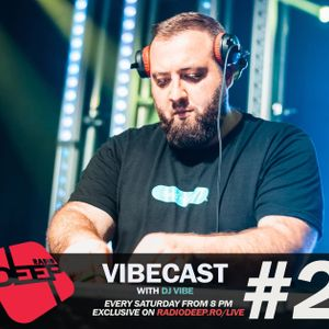 DJ ViBE - Vibecast @ Radio DEEP (Episode 2)