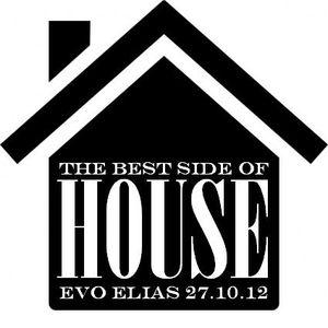 Evo Elias - Best Side of House 27-10-12