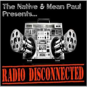 """Radio Disconnected July 2017 - """"Where's Native"""" ??"""