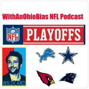 WithAnOhioBias Show #28.75 NFL Wildcard Weekend