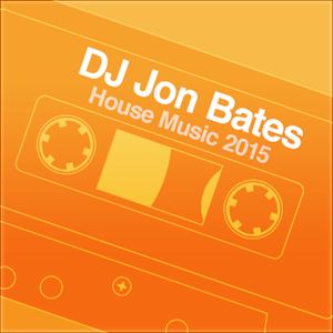 Sunlight 2015 - DJ Jon Bates House Mix Set