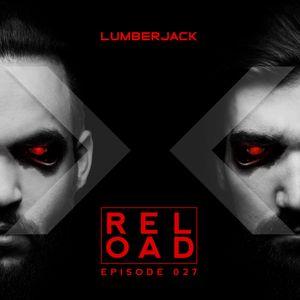 Lumberjack x Reload Radio #027