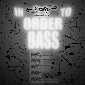 BunZer0 - In Order To BASS