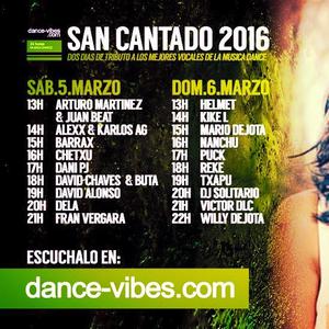 DJ Txapu aka VIOQUE @ San Cantado (@DanceVibes) [06-03-2016]