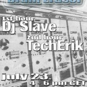 Slave - Brain Eraser vol. 5 @ egroove.fm - 23.07.2011.