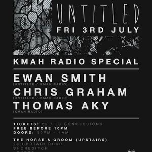 Kmah Radio Special with Ewan Smith, Chris Graham & Thomas Aky/ Untitled @ Horse and Groom 3/7
