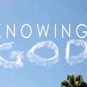 KNOWING GOD IN NEWNESS