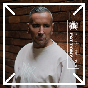 Ministry of Sound: Boxed   Fat Tony
