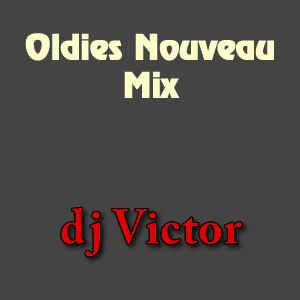 Oldies Nouveau Mix