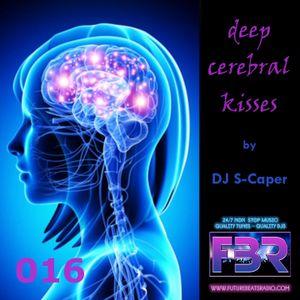 Deep Cerebral Kisses - Future Beats Radio show 016 2017-07-06